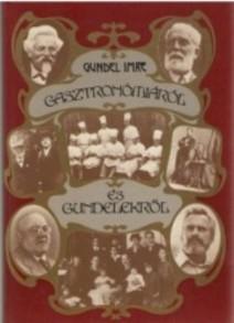 Gundel Károly születésének évfordulójára meghirdetett háziverseny nyertesei